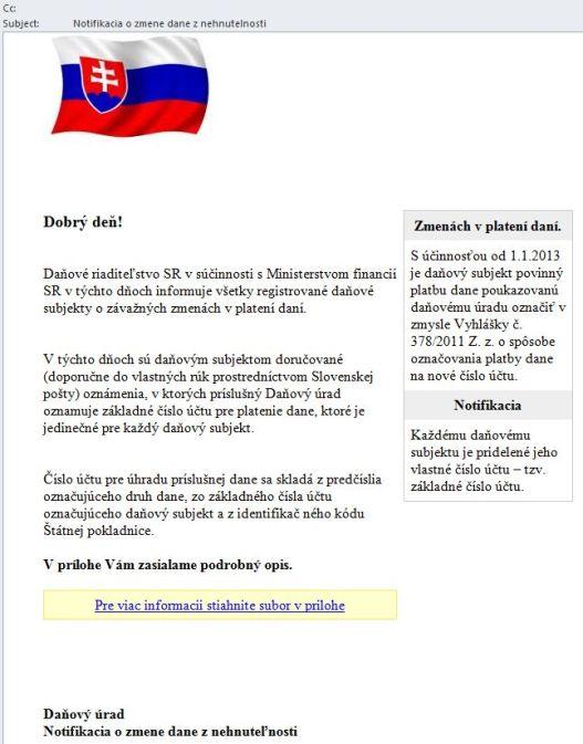 Phishingový e-mail je podpísaný Daňovým úradom, e-mailová adresa odosielateľa však nezodpovedá daňovej sekcii Finančného riaditeľstva Slovenskej republiky (@drsr.sk) amá úplne inú koncovku.