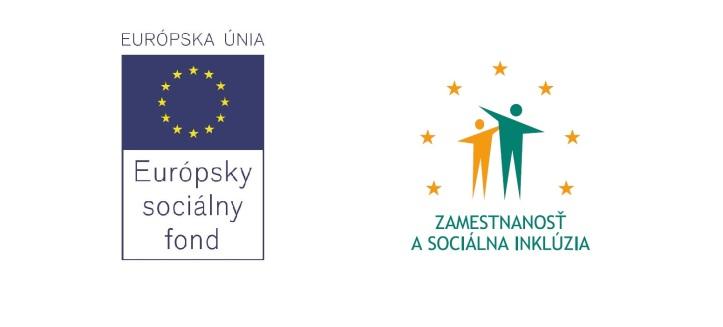 Tento projekt sa realizuje vďaka podpore z Európskeho sociálneho fondu v rámci Operačného programu Zamestnanosť a sociálna inklúzia. www.esf.gov.sk Priestor na vašu príležitosť.