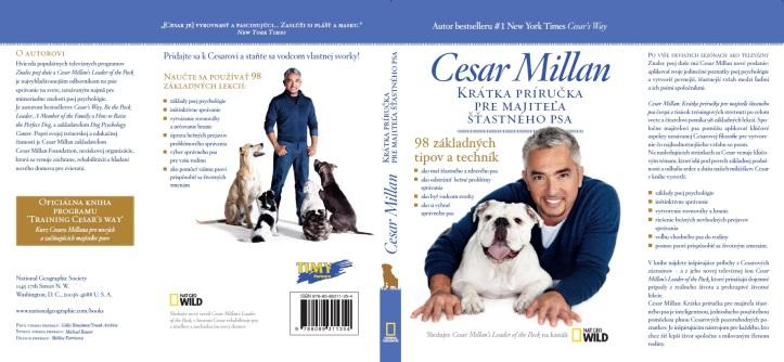 Kniha cvičiteľa psov Cesara Millana z vydavateľstva TIMY Partners sa v týchto dňoch dostáva do distribúcie na Slovensku ivČechách s odporúčanou cenou 9,99 eur resp. 299 Kč.