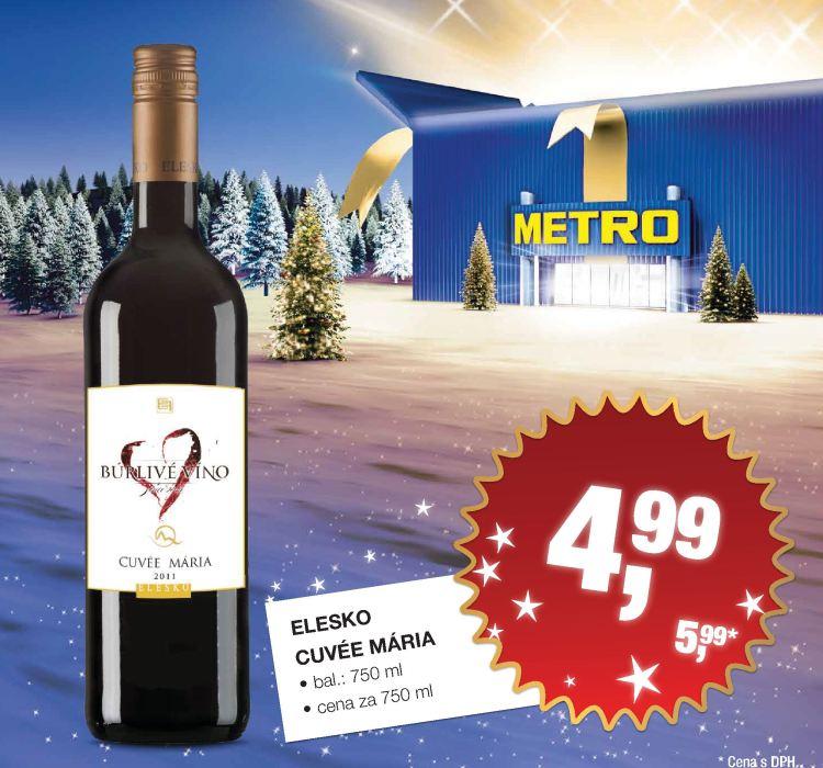 Búrlivé víno Cuvée Mária nájdete exkluzívne v predajnej sieti veľkoobchodu METRO – od pondelka 23.12. dokonca za akciovú cenu.