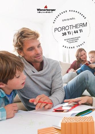 Osvedčená tehla Porotherm  za polovičnú cenu : Do 30. 6. 2015 je možné vybrané tehly nakúpiť so zľavou až 50 %.