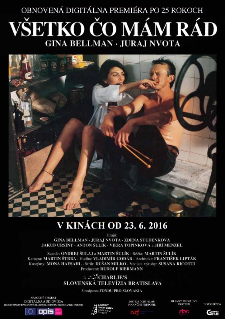 Plagát k Šulíkovmu filmu Všetko čo mám rád. Do slovenských kín distribuuje film Všetko čo mám rád od 23. júna spoločnosť GARFIELD FILM.
